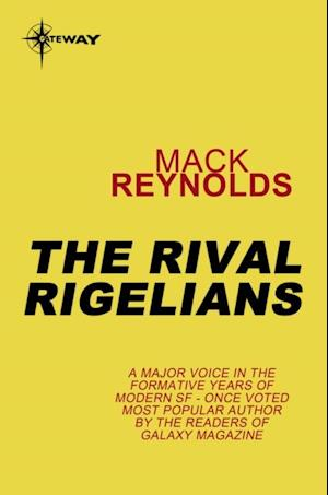 Rival Rigelians af Mack Reynolds