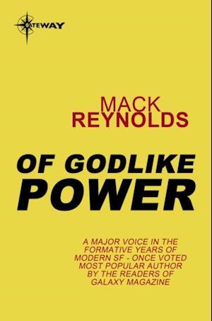 Of Godlike Power af Mack Reynolds