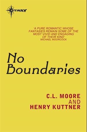No Boundaries af Henry Kuttner