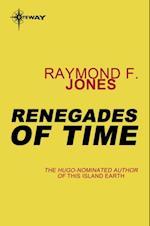 Renegades of Time af Raymond F. Jones