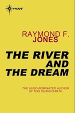 River and the Dream af Raymond F. Jones