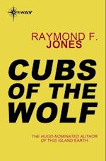Cubs of the Wolf af Raymond F. Jones