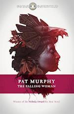 The Falling Woman af Pat Murphy