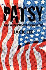 Patsy an American Tragedy af Jack Lee