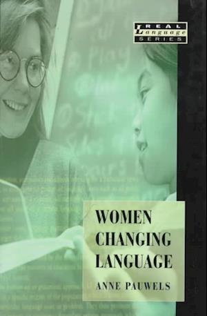 Women Changing Language af Anne Pauwels