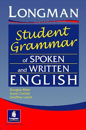 Longman Student Grammar of Spoken and Written English af Douglas Biber, Geoffrey Leech, S Conrad
