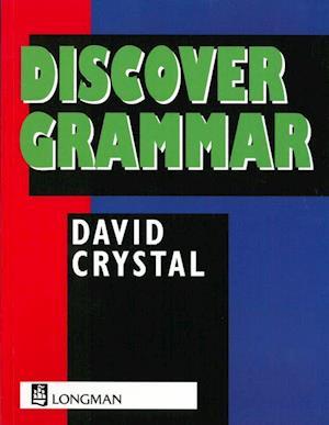 Discover Grammar af David Crystal, Geoff Barton