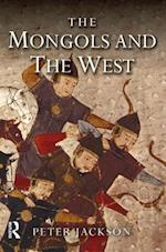 The Mongols and the West af Peter Jackson