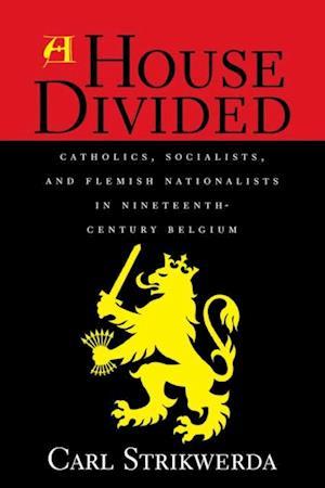 Bog, ukendt format A House Divided af Carl Strikwerda