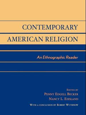 Bog, ukendt format Contemporary American Religion af Penny Edgell Becker, Nancy L Eiesland