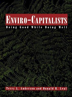 Bog, ukendt format Enviro-Capitalists af Terry L Anderson
