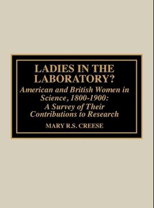 Bog, ukendt format Ladies in the Laboratory af Mary R S Creese, Thomas M Creese
