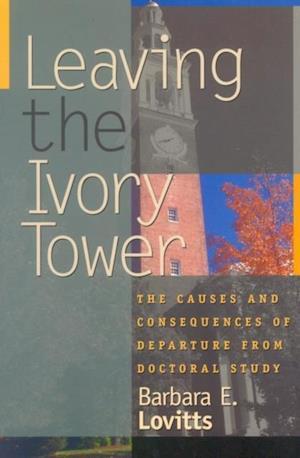 Bog, ukendt format Leaving the Ivory Tower af Barbara E Lovitts