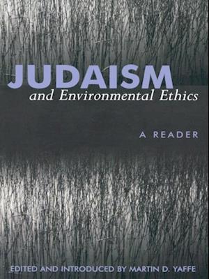 Bog, ukendt format Judaism and Environmental Ethics af Martin D. Yaffe