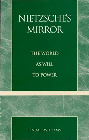 Bog, ukendt format Nietzsche's Mirror af Linda L Williams