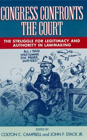 Bog, ukendt format Congress Confronts the Court af John F Stack, Colton C Campbell