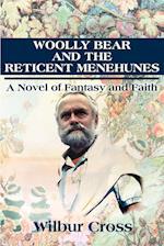 Woolly Bear and the Reticent Menehunes af Wilbur Cross