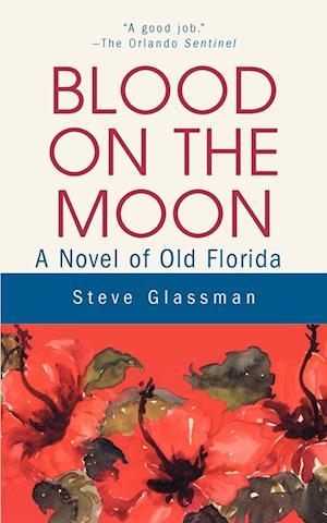 Blood on the Moon af Steve Glassman
