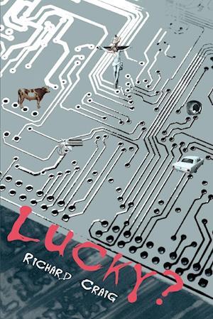 Lucky? af Richard Craig