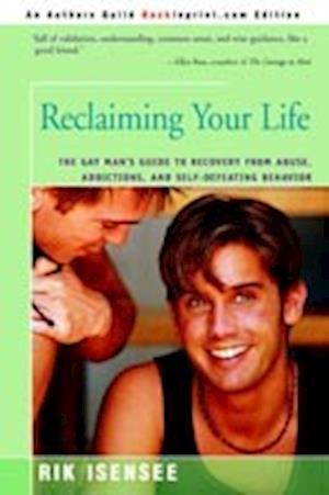 Reclaiming Your Life af Rik Isensee