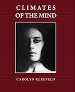 Climates of the Mind af Carolyn Mary Kleefeld
