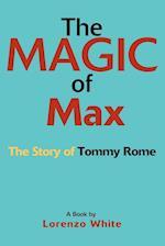 The Magic of Max af Lorenzo White