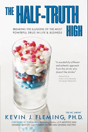 The Half-Truth High af Kevin J. Fleming