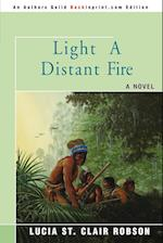 Light a Distant Fire af Lucia St Clair Robson
