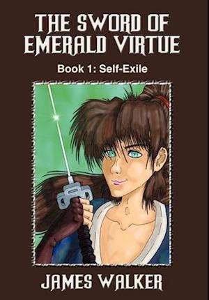 The Sword of Emerald Virtue af James Walker