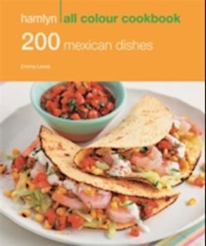200 Mexican Dishes af Emma Lewis