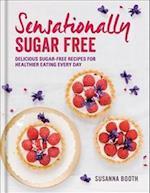 Sensationally Sugar Free af Susanna Booth