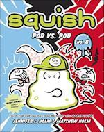 Pod vs. Pod (Squish Paperback, nr. 8)