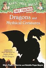 Dragons and Mythical Creatures (Magic Tree House Fact Tracker, nr. 35)