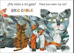 Ha Visto a Mi Gato? /Have You Seen My Cat? (The World of Eric Carle)