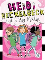 Heidi Heckelbeck and the Big Mix-Up (Heidi Heckelbeck, nr. 18)