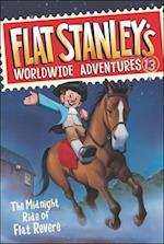 The Midnight Ride of Flat Revere (Flat Stanley's Worldwide Adventures, nr. 13)