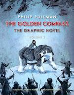 The Golden Compass Graphic Novel, Volume 2 (His Dark Materials Paperback)