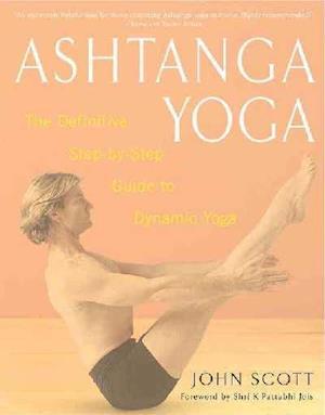 Ashtanga Yoga af John Scott