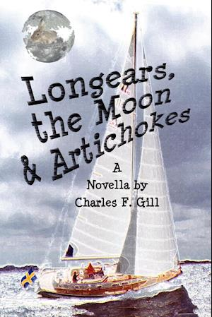 Longears, the Moon & Artichokes af Charles Gill