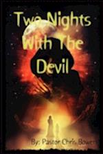 Two Nights with the Devil af Chris Bowen