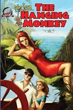 Tales from the Hanging Monkey af Joshua Reynolds, Tommy Hancock, Bill Craig