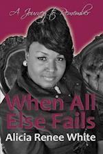When All Else Fails