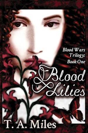 Blood Lilies af T. a. Miles