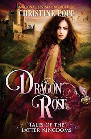 Dragon Rose af Christine Pope