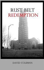 Rust Belt Redemption af David C. Coleman