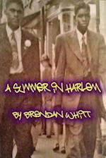 A Summer in Harlem af Brendan Whitt