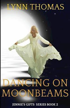 Dancing on Moonbeams af Lynn Thomas