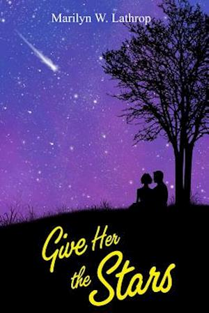 Give Her the Stars af Marilyn W. Lathrop