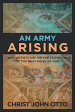 An Army Arising af Christ John Otto