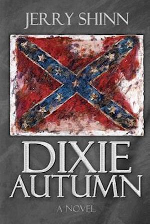 Dixie Autumn af Jerry Shinn